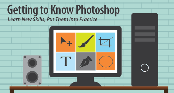 Getting to Know Photoshop